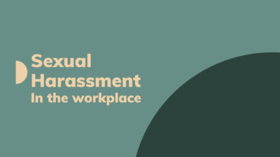 Sexual harassment in the workplace.