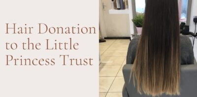 Hair Donation to the Little Princess Trust