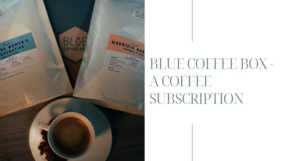 Blue Coffee Box - Coffee Subscription