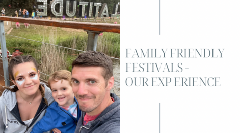 Family Friendly Festivals - Our Experience